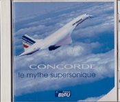 """CONCORDE Le mythe supersonique"" France BLEU"