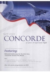 """1976-2003 Concorde 27 Years of supersonic flight"""