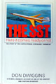 """The SST Here it comes, ready or not"" Don Dwiggins"