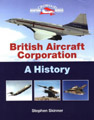 """British Aircraft Corporation A History"" Stephen Skinner"