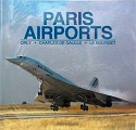 """Paris Airports Orly - Charles de Gaulle - Le Bourget"" Aram Gesar"