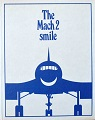 """The mach2 smile"""
