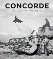 """Concorde An Icon in the sky"""