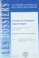 """L'avion de transport supersonique"" Synthèse des exposés et discussions ANAE 2002"